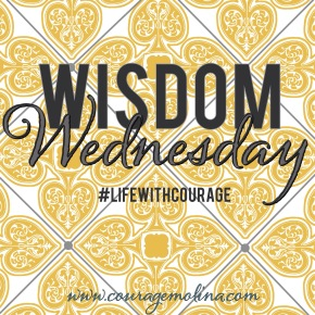 Wisdom Wednesday: The choice is yours